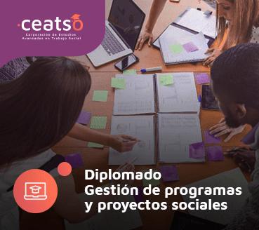DIPLOMADO GESTIÓN DE PROGRAMAS Y PROYECTOS SOCIALES