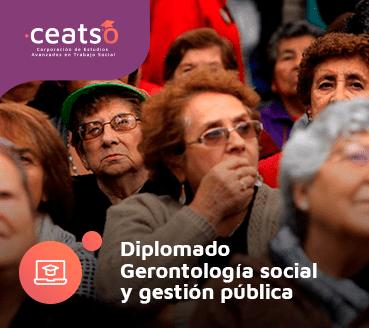 DIPLOMADO GERONTOLOGÍA SOCIAL Y GESTIÓN PÚBLICA
