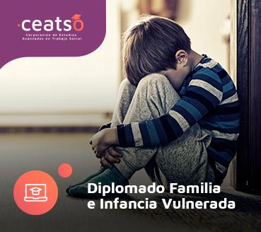 DIPLOMADO FAMILIA E INFANCIA VULNERADA