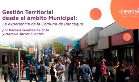 Gestión Territorial desde el ámbito Municipal: La Experiencia de la Comuna de Rancagua
