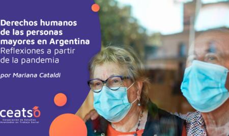 Derechos humanos de las personas mayores en Argentina Reflexiones a partir de la pandemia